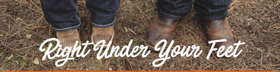 Right Under Your Feet
